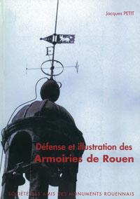 Défense et illustration des armoiries de Rouen